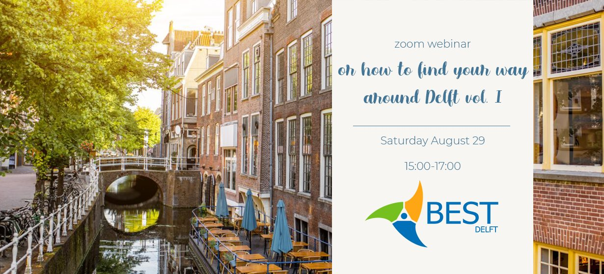 Webinar – How to find your way around Delft – vol. I